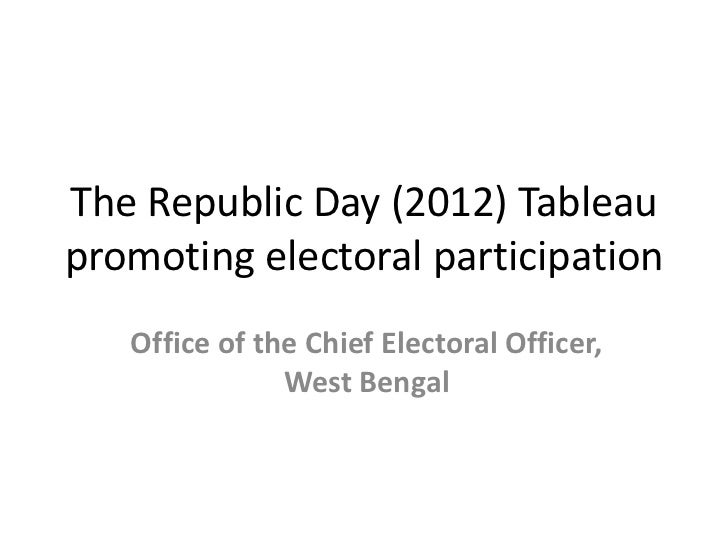 The Republic Day (2012) Tableaupromoting electoral participation   Office of the Chief Electoral Officer,               We...