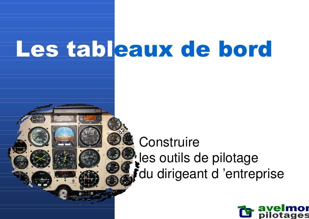 Tableaux de bord - construire l'outil de pilotage du dirigeant d'entreprise