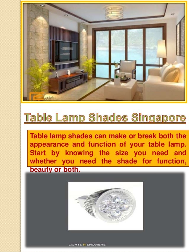Singapore Lamp Shades Table Lamp Shades Can Make or