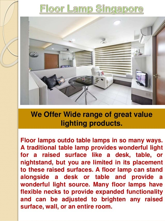 Floor Lamp Singapore Floor Lamps Outdo Table Lamps