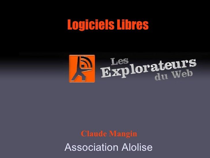 Logiciels Libres Claude Mangin Association Alolise
