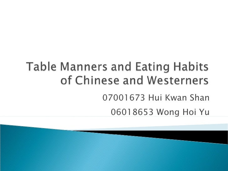 table manners ppt : table manners and eating habits of chinese and westerners hkbu pols 3620 contemporary europe and asia 1 728 from ifhc.org.br size 728 x 546 jpeg 60kB