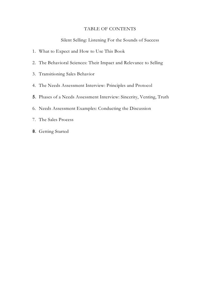 TABLE OF CONTENTS                Silent Selling: Listening For the Sounds of Success  1. What to Expect and How to Use Thi...