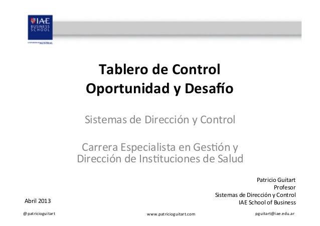 @patricioguitart  www.patricioguitart.com  pguitart@iae.edu.ar Tablero de Control Oportunidad y Desa4o S...