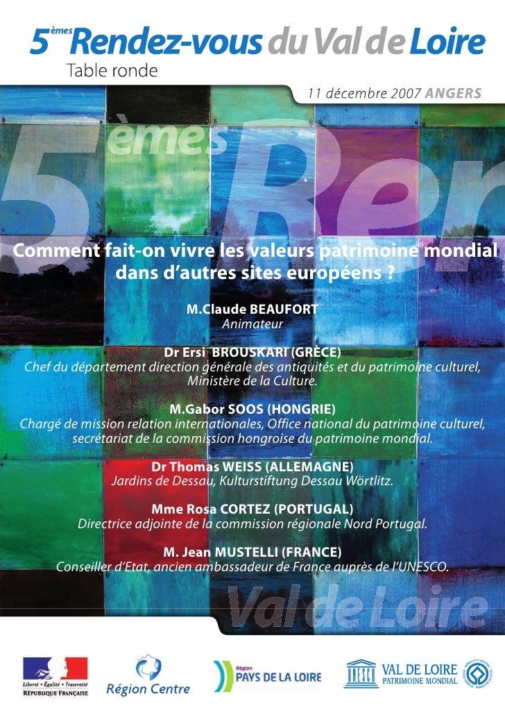 Comment fait-on vivre les valeurs patrimoine mondial          dans d'autres sites européens ?                             ...