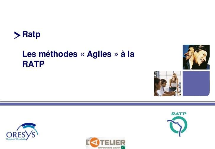 RatpLes méthodes « Agiles » à laRATP