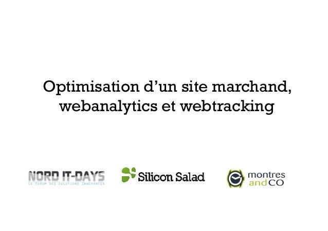 Optimisation d'un site marchand,webanalytics et webtracking