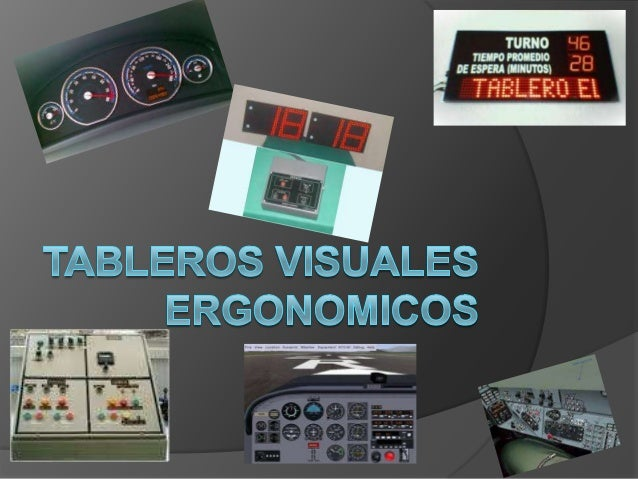 Tableros visuales ergonomicos