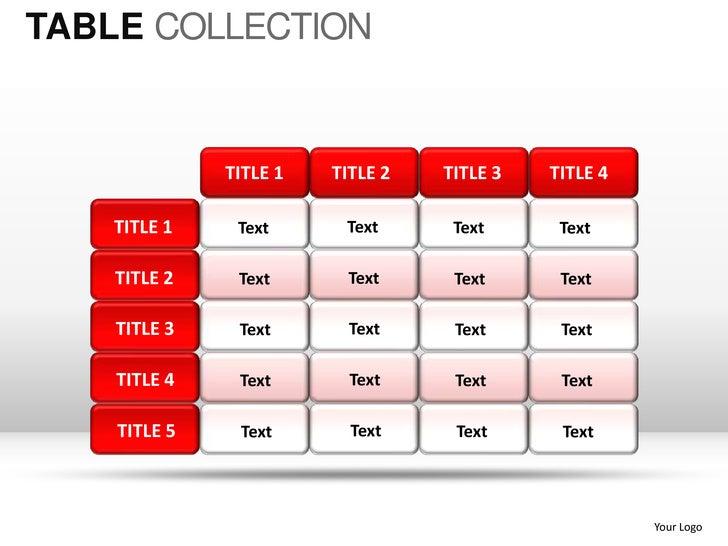 TABLE COLLECTION              TITLE 1   TITLE 2   TITLE 3   TITLE 4    TITLE 1    Text      Text      Text      Text    TI...