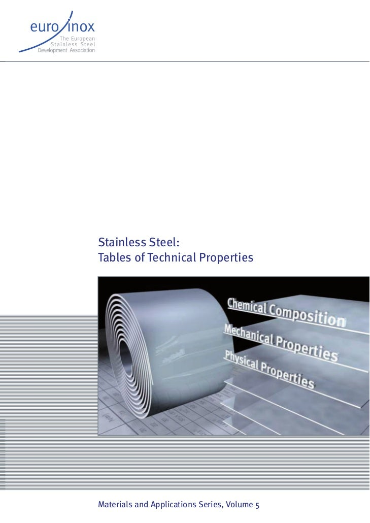 Stainless Steel:Tables of Technical PropertiesMaterials and Applications Series, Volume 5