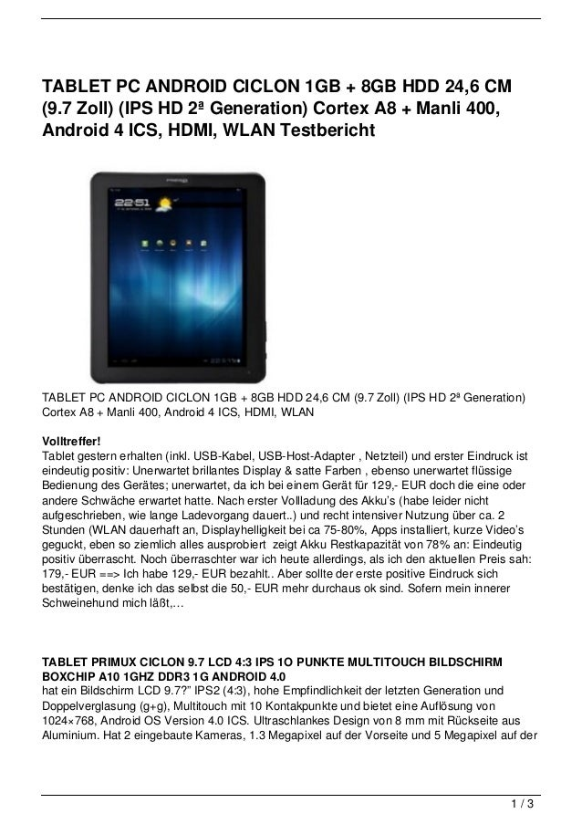TABLET PC ANDROID CICLON 1GB + 8GB HDD 24,6 CM(9.7 Zoll) (IPS HD 2ª Generation) Cortex A8 + Manli 400,Android 4 ICS, HDMI,...