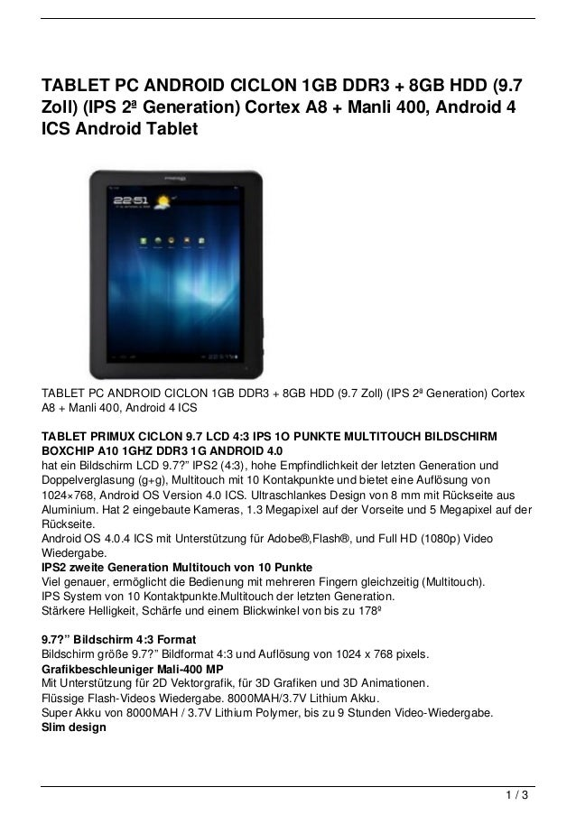 TABLET PC ANDROID CICLON 1GB DDR3 + 8GB HDD (9.7Zoll) (IPS 2ª Generation) Cortex A8 + Manli 400, Android 4ICS Android Tabl...