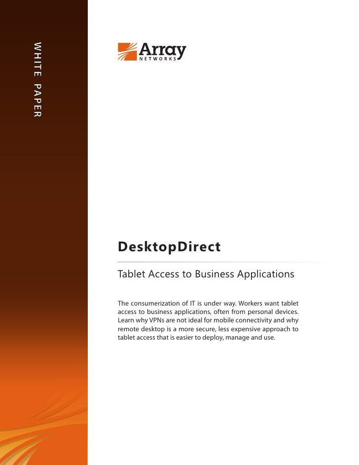 W hi te Pa pe rW hi te Pa pe r                  DesktopDirect                  Tablet Access to Business Applications     ...