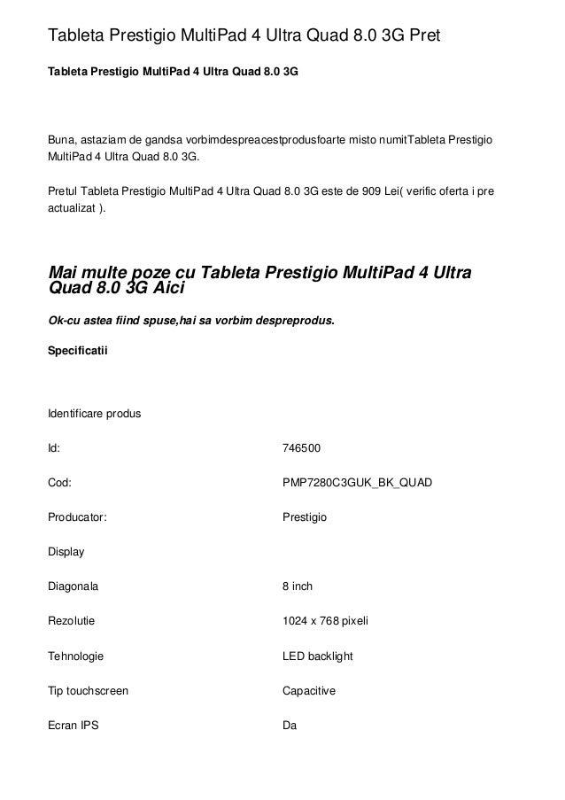 Tableta Prestigio MultiPad 4 Ultra Quad 8.0 3G Pret Tableta Prestigio MultiPad 4 Ultra Quad 8.0 3G Buna, astaziam de gands...