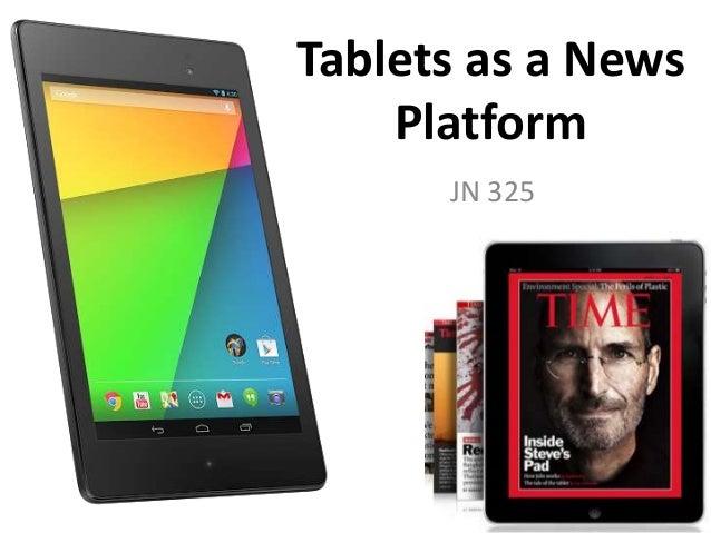 Tablets as a news platform