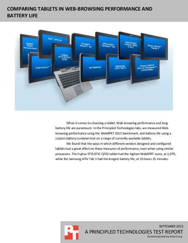 SEPTEMBER 2013 A PRINCIPLED TECHNOLOGIES TEST REPORT Commissioned by Intel Corp. COMPARING TABLETS IN WEB-BROWSING PERFORM...
