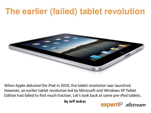 The earlier (failed) tablet revolution