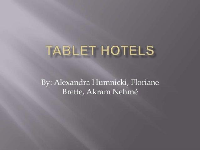 By: Alexandra Humnicki, Floriane      Brette, Akram Nehmé
