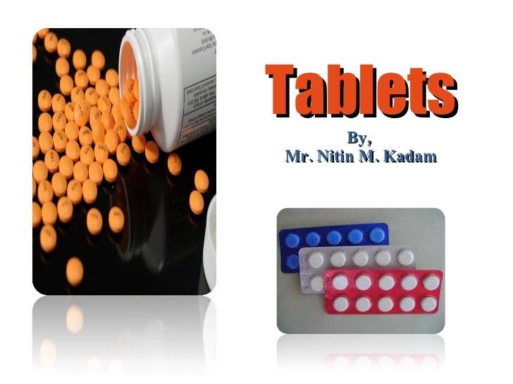 Tablets By,  Mr. Nitin M. Kadam