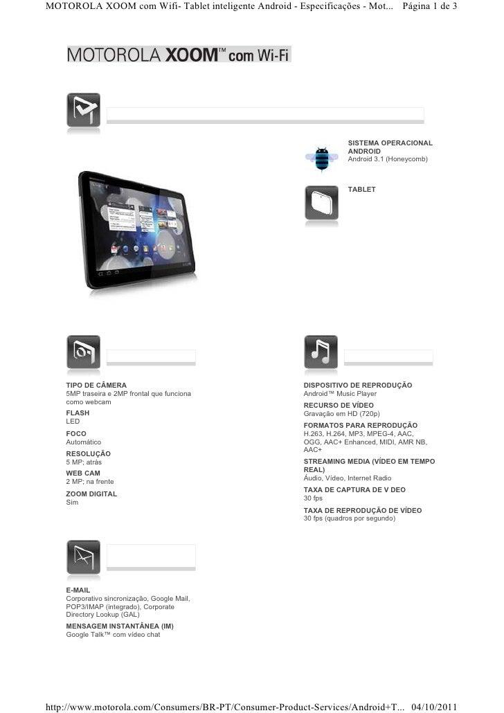 MOTOROLA XOOM com Wifi- Tablet inteligente Android - Especificações - Mot... Página 1 de 3                                ...
