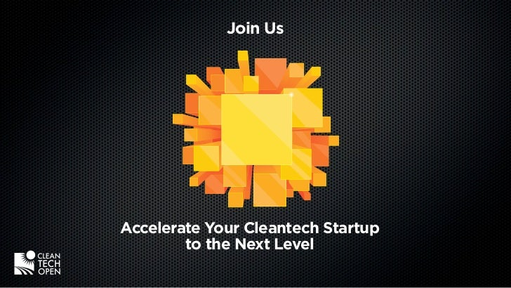 Join UsAccelerate Your Cleantech Startup        to the Next Level
