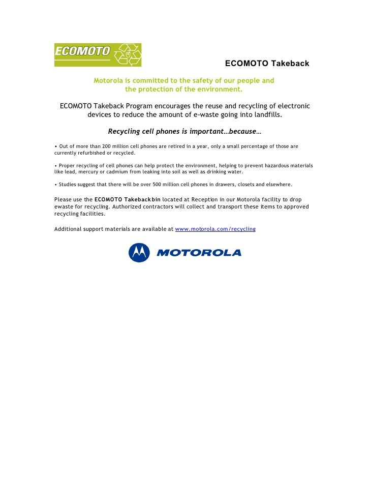 ECOMOTO Takeback                 Motorola is committed to the safety of our people and                          the protec...