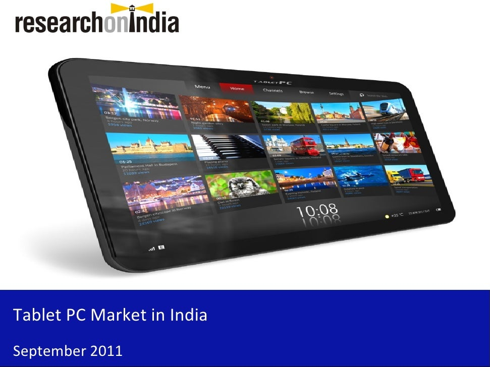 Tablet PC Market in IndiaSeptember 2011