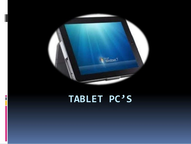 TABLET PC'S