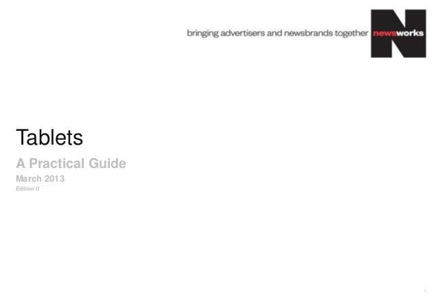 TabletsA Practical GuideMarch 2013Edition II                    1