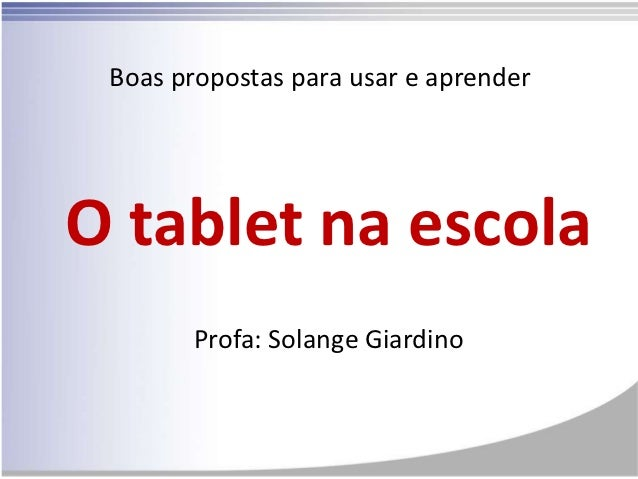 Tablets educacao slide share