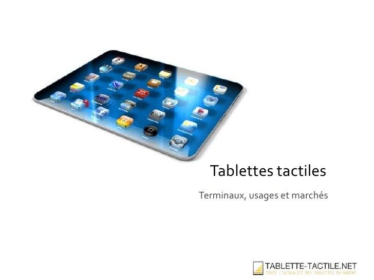 Tablettes tactilesTerminaux, usages et marchés