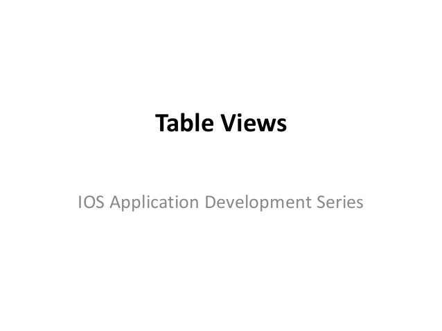 Table Views IOS Application Development Series