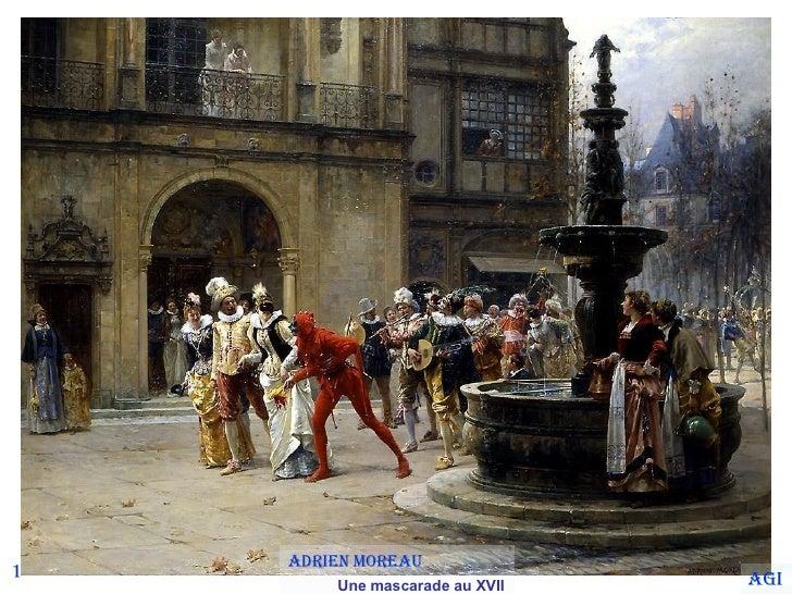 1 Adrien Moreau  Une mascarade au XVII siecle Agi