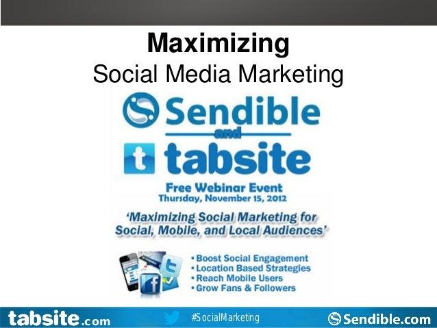 Maximizing Social Media: TabSite and Sendible Webinar