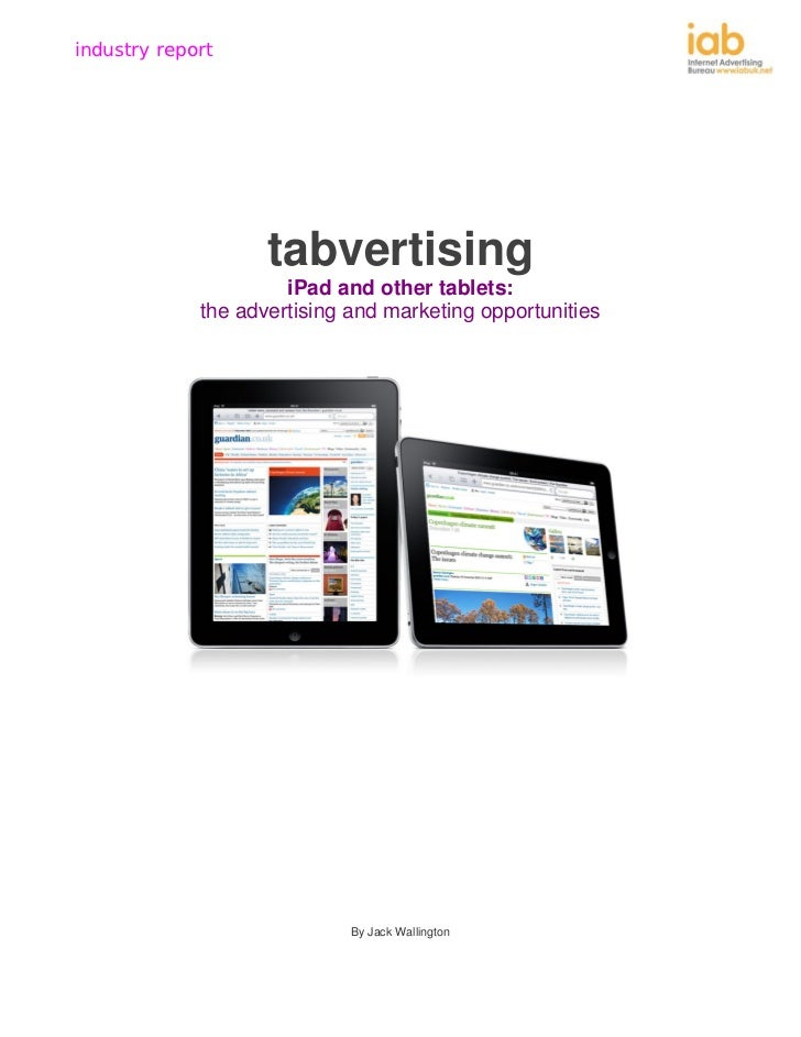 Tabvertising: iPad and other tablets: the advertising and marketing opportunities