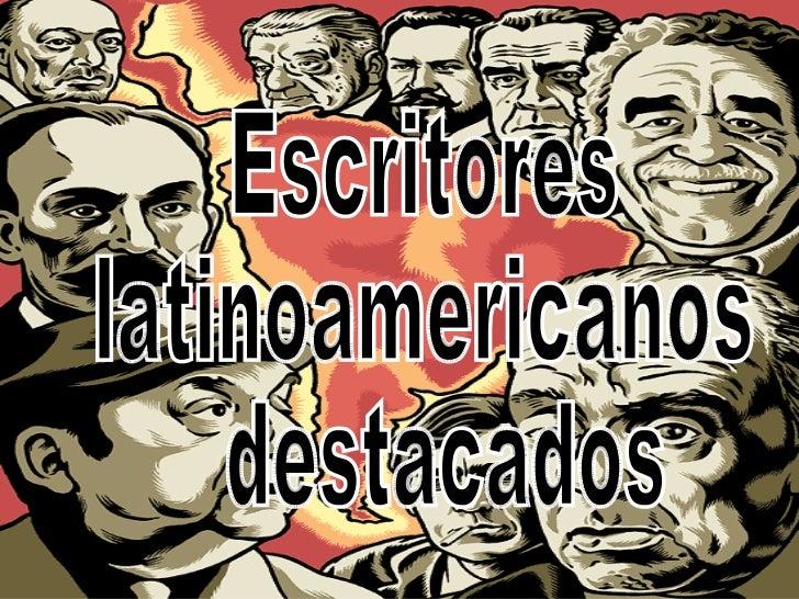 Escritores  latinoamericanos destacados