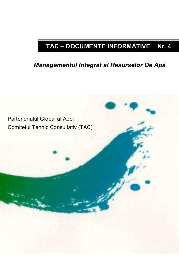 PARENERIATUL GLOBAL AL APEI                TAC – DOCUMENTE INFORMATIVE                            Nr. 4           Manageme...