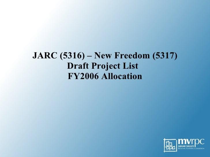 JARC & New Freedom Draft Project List - TAC, May, 2008