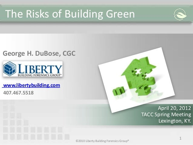 TACC Presentation - Risks of Green Buildings