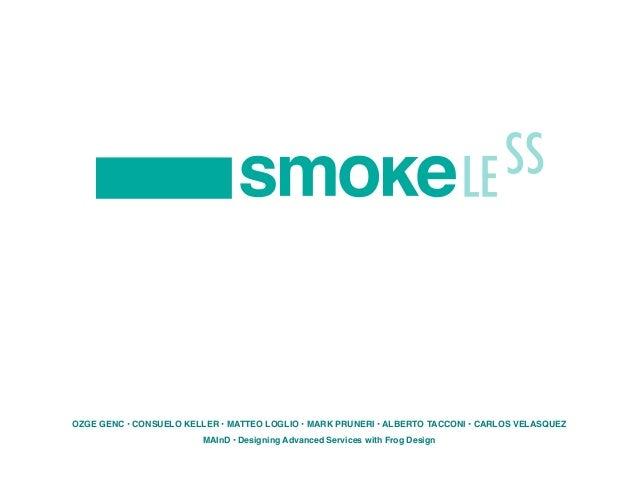 Smokeless - Alberto Tacconi & Matteo Loglio
