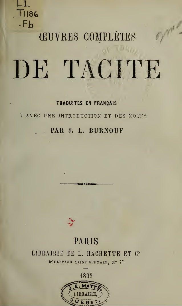 LL Tll8fc (EUVRES COMPLETES ff ' DE TACITE TRADUITES EN FRANQAIS  AVEC UNE INTRODUCTION ET DES NOTES PAR J. L. BURNOUF V P...