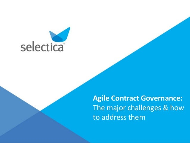 Agile Contract Governance: The major challenges & how to address them