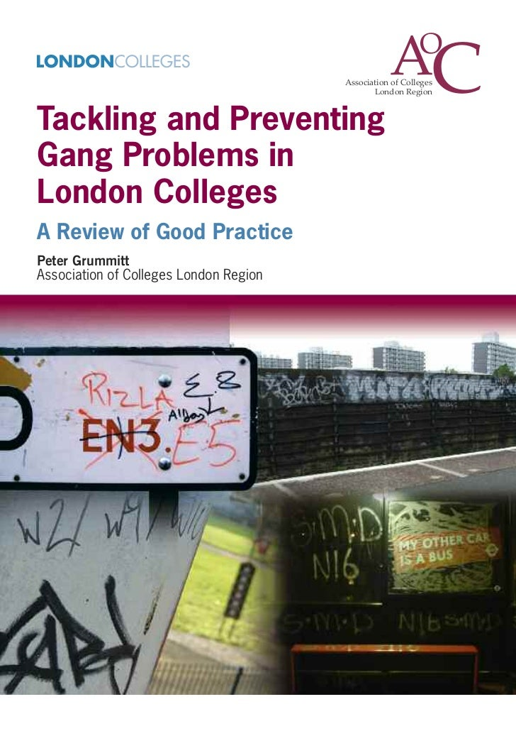 Tackling and preventing_gang_problems_in_london_colleges_a_review_of_good_practice[1]