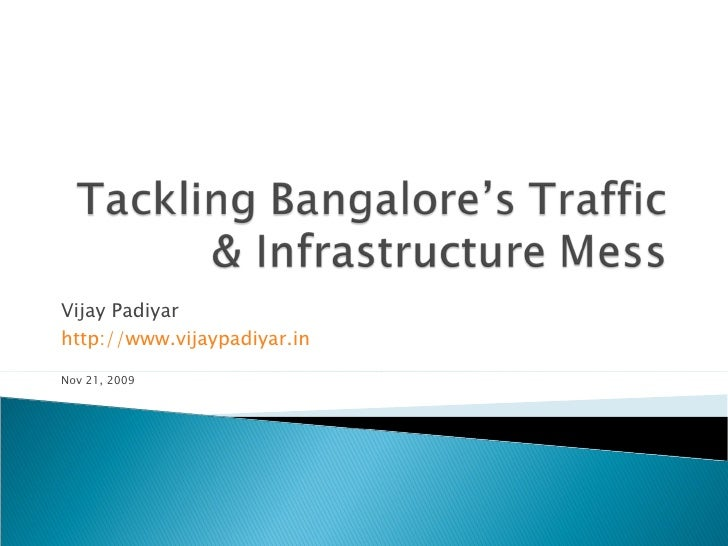 Tackling Bangalores Traffic & Infrastructure Mess