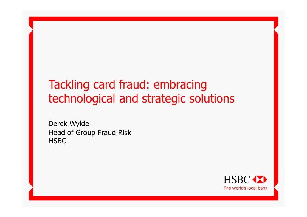 Tackling Card Fraud   Hsbc Derek Wylde