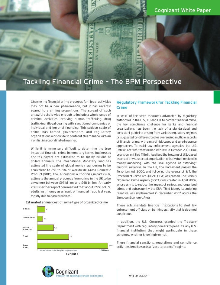 Cognizant White Paper     Tackling Financial Crime – The BPM Perspective                Channeling financial crime proceed...
