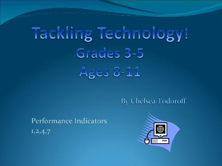 Tackling Technology!