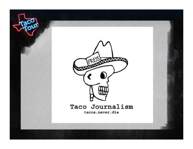 TacoJournalism_Revenge of the Taco Blogger_SXSW_2013