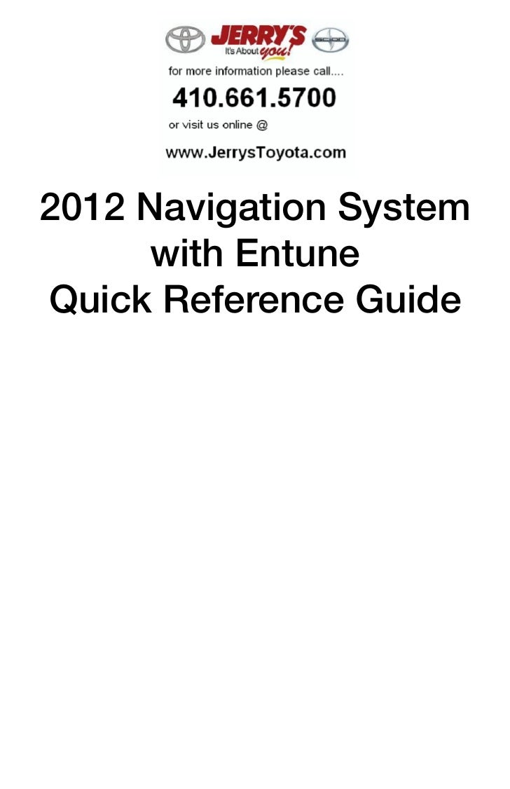 2012 Navigation System     with EntuneQuick Reference Guide