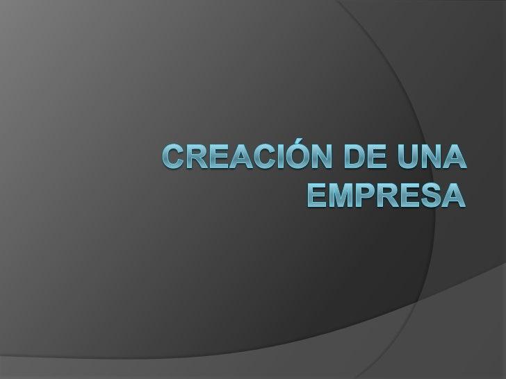 Creación de una empresa<br />